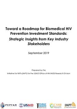 Toward a Roadmap for Biomedical HIV Prevention Investment Standards:  Strategic Insights from Key Industry Stakeholders