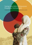 Saving Lives With Multipurpose Prevention Technologies: Turning Ideas Into Solutions for Sexual and Reproductive Health