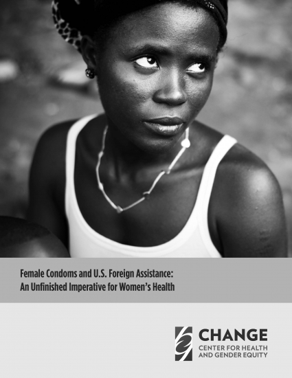 Female Condoms and U.S. Foreign Assistance: An Unfinished Imperative for Women's Health