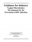 Guidance for Industry - Vaginal Microbicides: Development for the Prevention of HIV Infection
