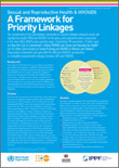 Sexual and reproductive health and HIV/AIDS: a framework for priority linkages