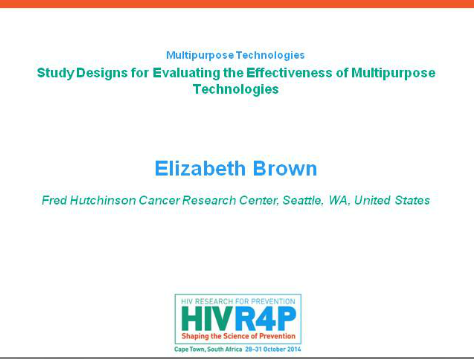 Study Designs for Evaluating the Effectiveness of Multipurpose Technologies