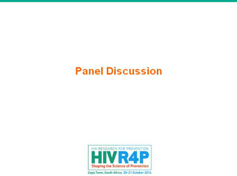 Round Table Discussion: Multipurpose Prevention Technologies