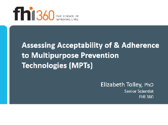 MPTs: Assessing Acceptability and Adherence