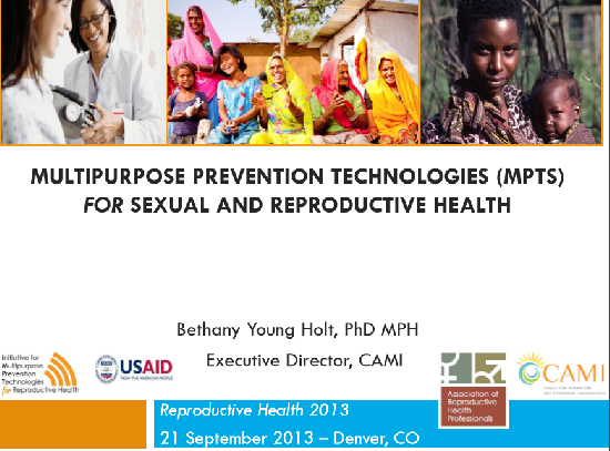 Multipurpose Prevention Technologies (MPTs) for Sexual and Reproductive Health