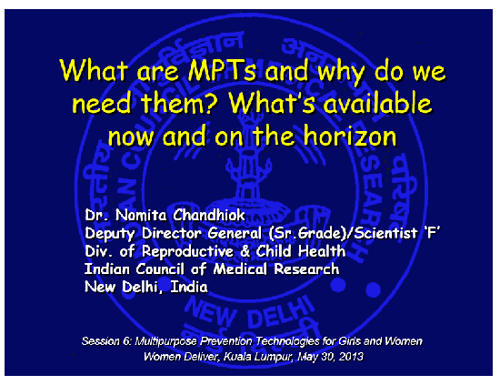 What are MPTs and why do we need them? What's available now and on the horizon – Chandhiok