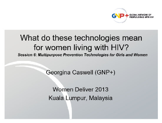 What do these technologies mean for women living with HIV?