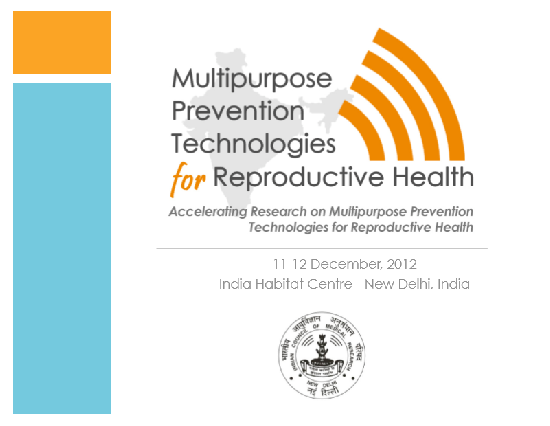 Communication Tools to Advance Support for Multipurpose Prevention Technologies (MPTs) in India Using a Messaging Framework to Coordinate Advocacy of MPTs