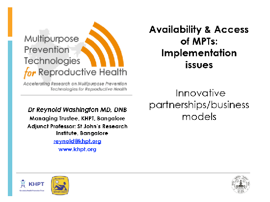 Availability & Access of MPTs: Implementation Issues Innovative partnerships/business models