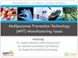 Multipurpose Prevention Technology (MPT) Manufacturing Issues