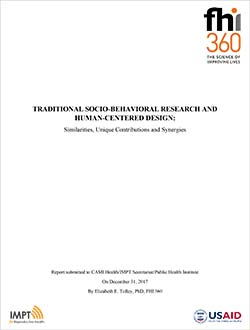 Traditional Socio-Behavioral Research and Human-Centered Design: Similarities, Unique Contributions and Synergies