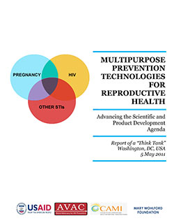Multipurpose Prevention Technologies for Reproductive Health: Advancing the Scientific and Product Development Agenda