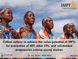 Critical actions to achieve the value potential of MPTs for prevention of HIV, other STIs, and unintended pregnancies among young women